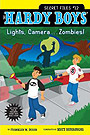 The Hardy Boys: Secret Files #12: Lights, Camera . . . Zombies!
